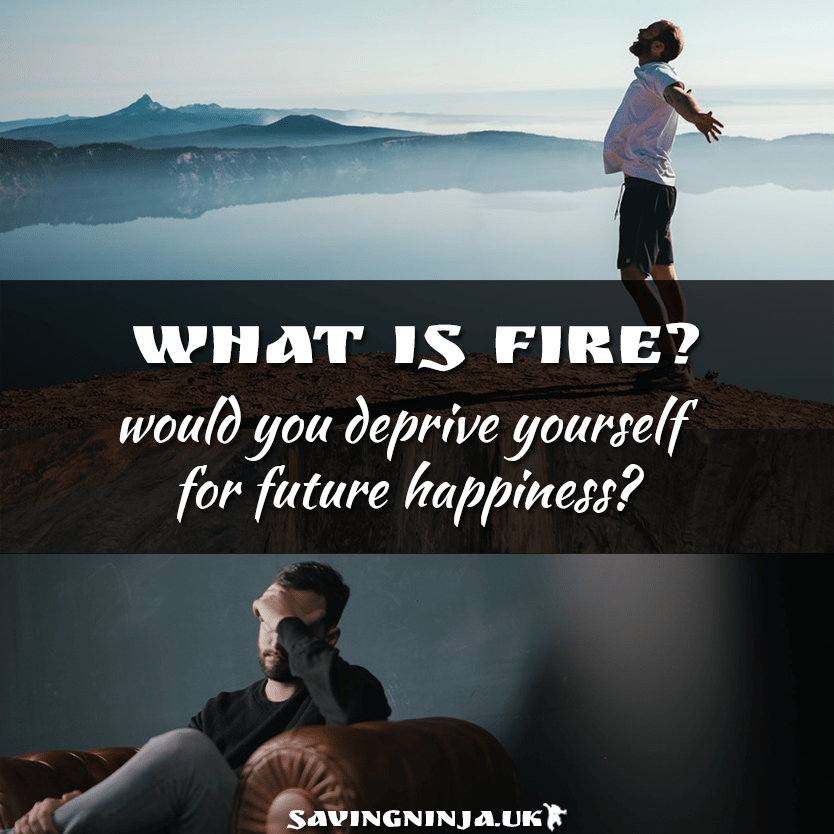 What is FIRE? • How to be Free • Saving Ninja